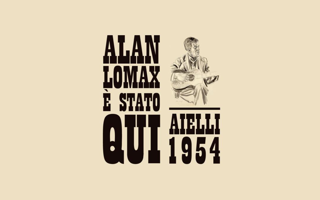 Alan Lomax è stato qui – Aielli 1954